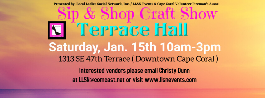Sip & Shop Craft Show- Downtown Cape Coral  (INDOORS) January 15th