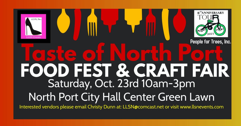 Taste of North Port Food Fest & Craft Fair - Oct 23rd- Arts, Crafts & VENDOR SPACE