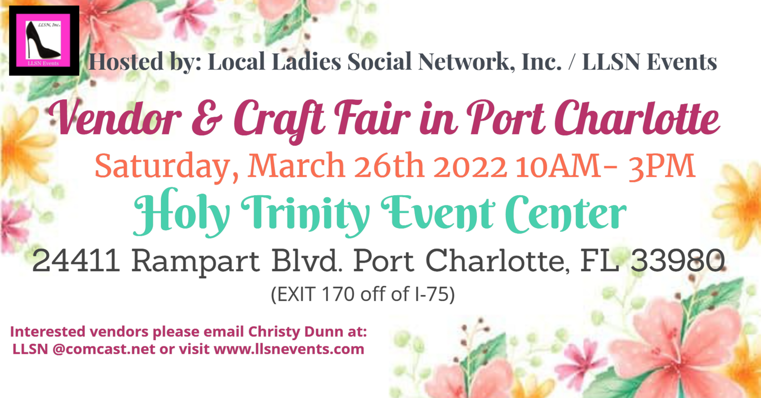 Vendor & Craft Fair in Port Charlotte- The Event Center  (OUTDOORS 10X10 AREA. ) March 26th 2022