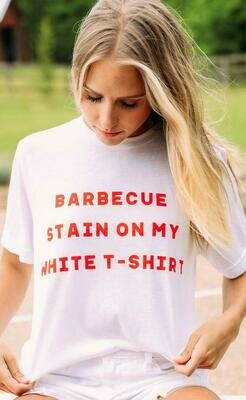 Charlie Southern BBQ Stain On My White T-Shirt Tee