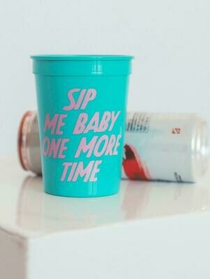 Friday + Saturday Sip Me Baby One More Time Cup