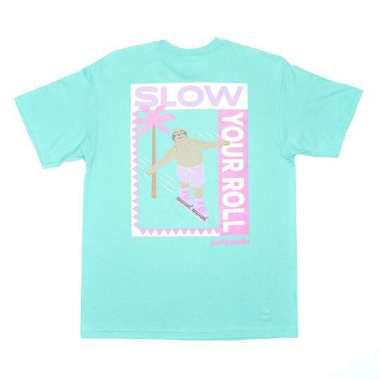 Party Pants Slow Your Roll Tee