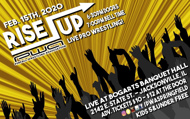 Rise Up - PWA 2/15/20 Jacksonville, IL