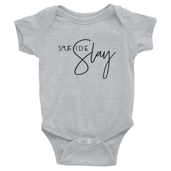 'Soufside Slay' Infant Bodysuit (Colors)