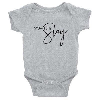 'Soufside Slay' Infant Bodysuit (Colors)