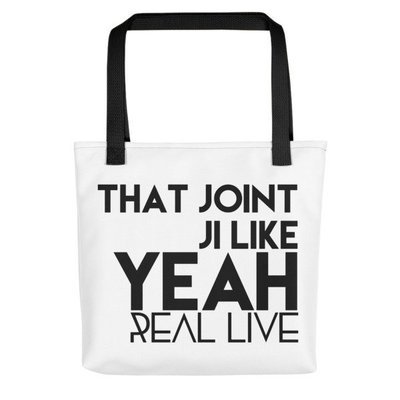 'That Joint Ji Like...' Tote bag