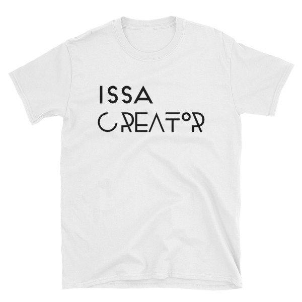 """Issa Creator"" Short-Sleeve Unisex T-Shirt (White)"