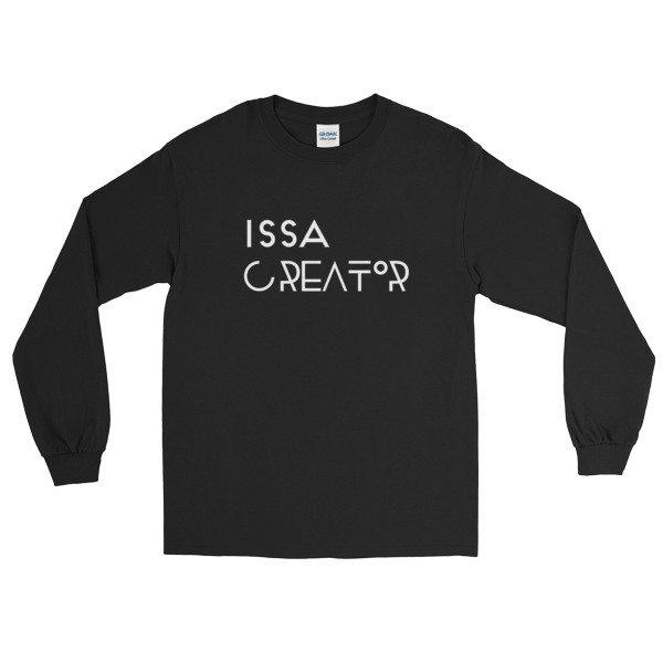 """Issa Creator"" Long Sleeve T-Shirt (Back)"