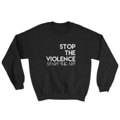 """Stop the Violence..."" Sweatshirt (Black)"