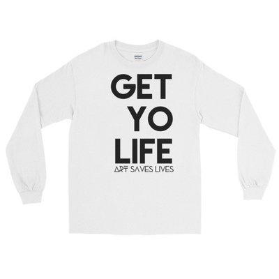 """Get Yo Life..."" Long Sleeve T-Shirt (White)"