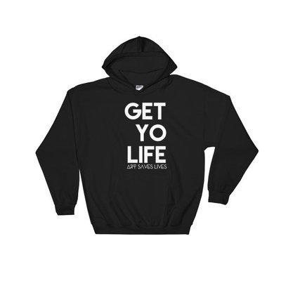 """Get Yo Life..."" Hooded Sweatshirt (Black)"