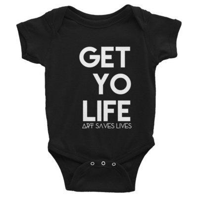 """Get Yo Life..."" Infant Bodysuit (Black)"