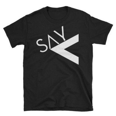 'Say Less' Short-Sleeve Unisex T-Shirt