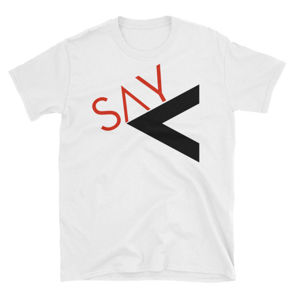'Say Less' Short-Sleeve Unisex T-Shirt (Red)
