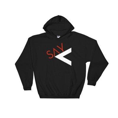'Say Less' Hooded Sweatshirt (2 Colors)