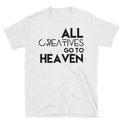 """""""All Creatives Go..' Short-Sleeve Unisex T-Shirt (White)"""