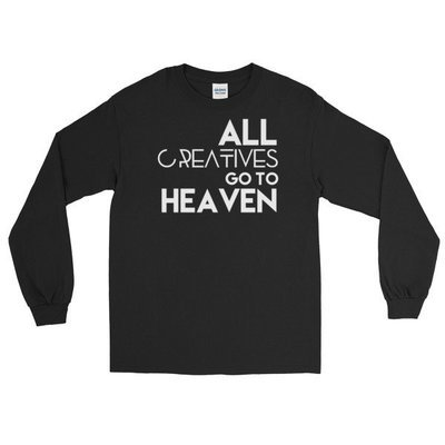 'All Creatives Go...' Long Sleeve T-Shirt
