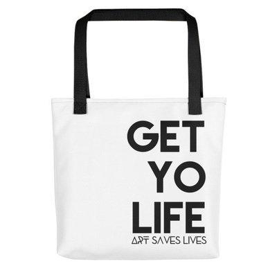 'Get Yo Life...' Tote bag