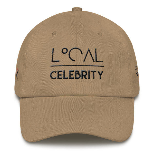 'Local (Over) Celebrity' | 'Say Less' Dad hat