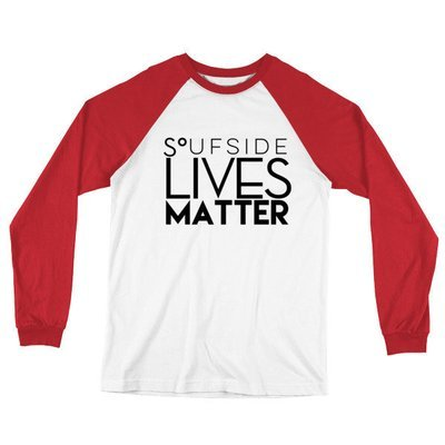 'Soufside Lives Matter' Long Sleeve Baseball T-Shirt