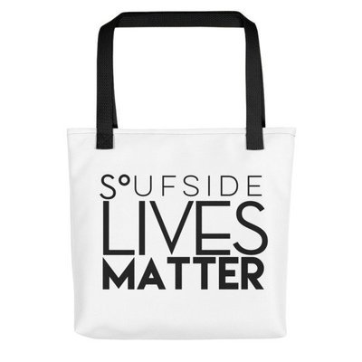'Soufside Lives Matter' Tote bag