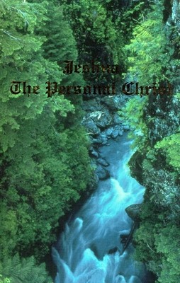 Jeshua The Personal Christ Volume I