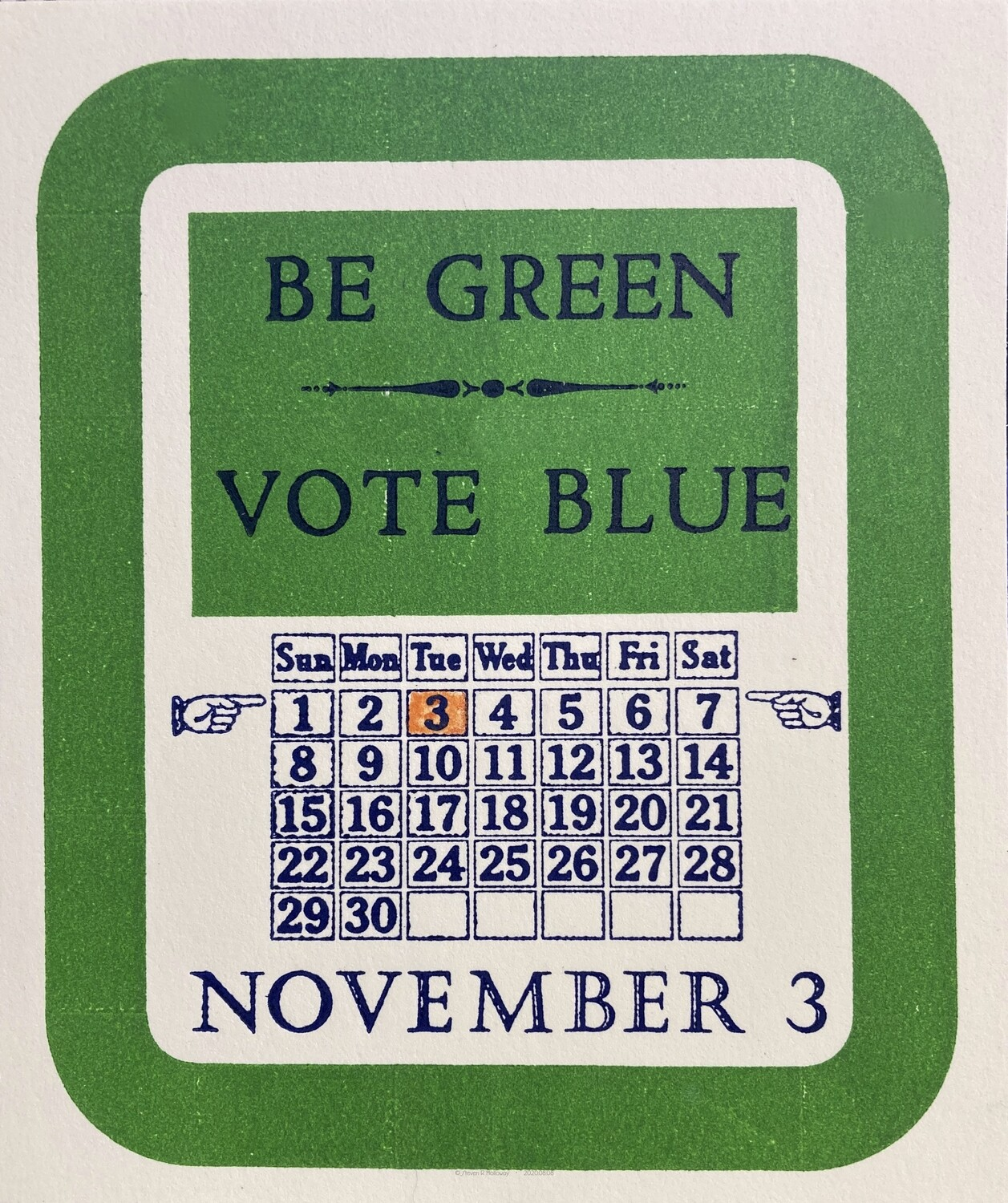 BE GREEN VOTE BLUE