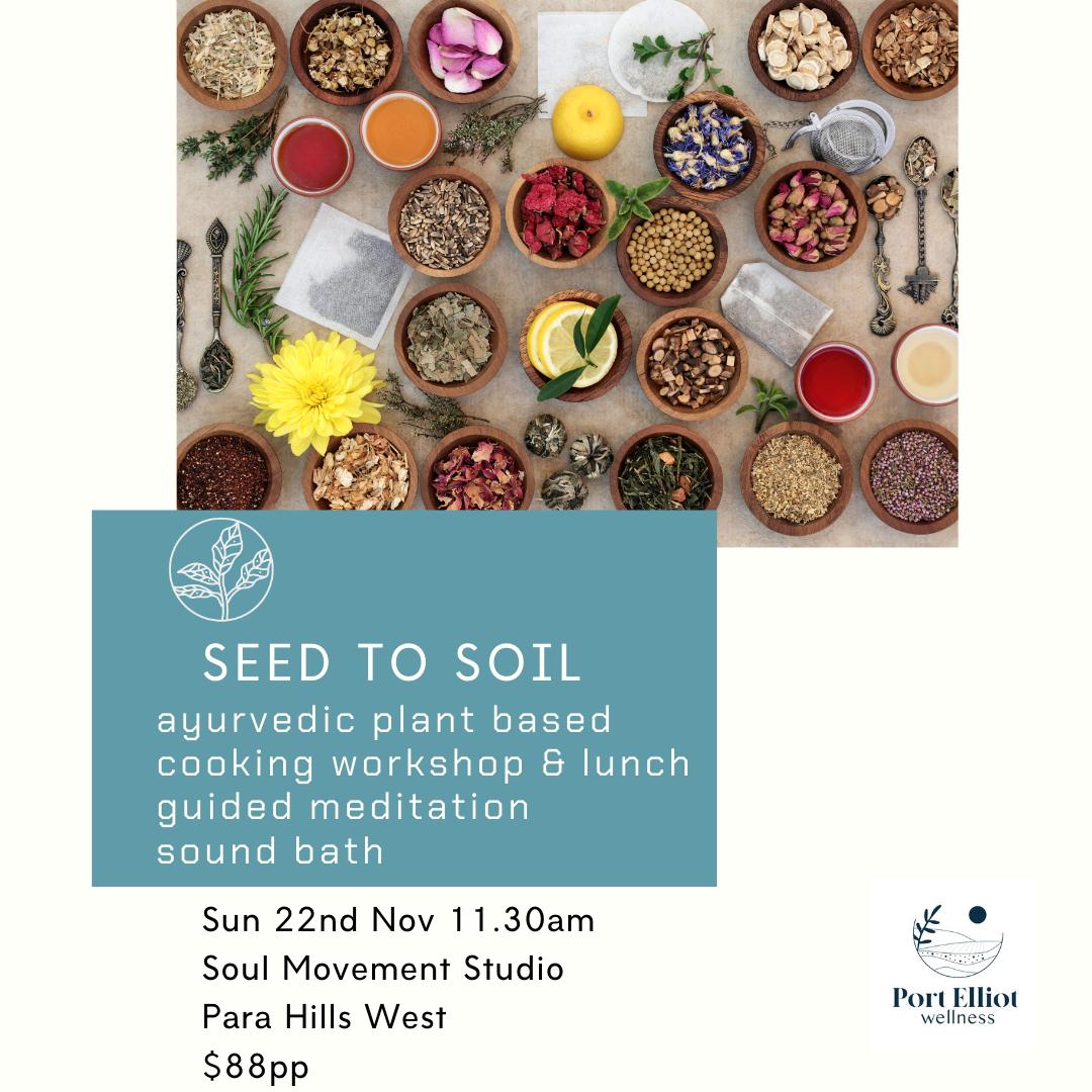 Seed to Soil - Soul Movement Studio - Sun DEC 6th