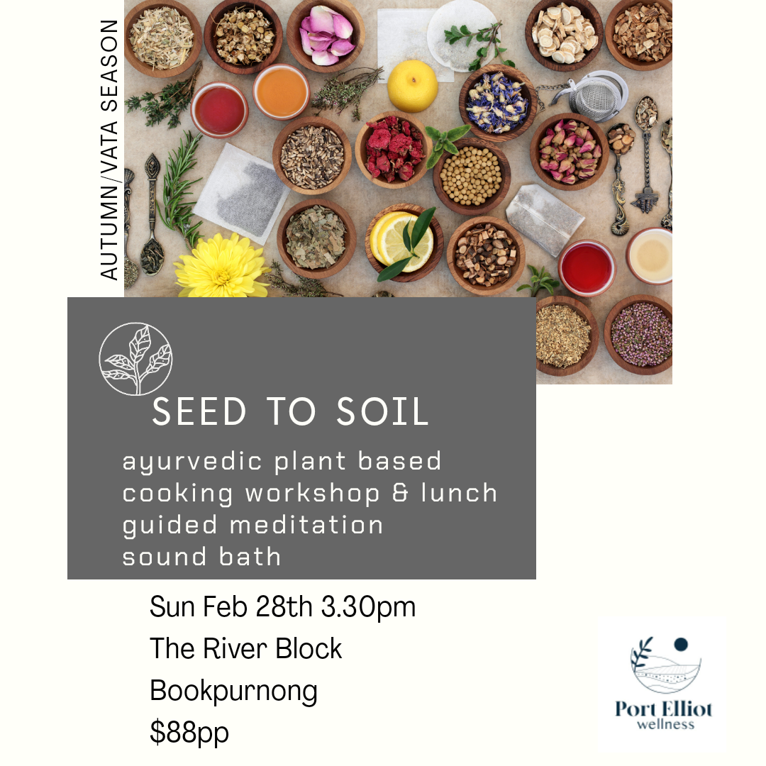 Seed to Soil - The River Block- Sun 28th Feburary