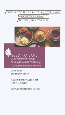Seed to Soil - Jetty Farm/Hindmarsh Valley- Sun August 1st 1.30pm