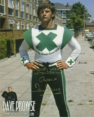 8X10 GREEN CROSS MAN PHOTO SIGNED BY DAVE PROWSE