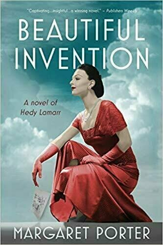 Beautiful Invention: A Novel of Hedy Lamarr - Faction