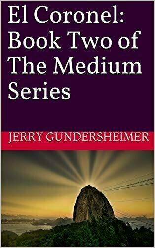 El Coronel: Book Two of The Medium Series - Fiction