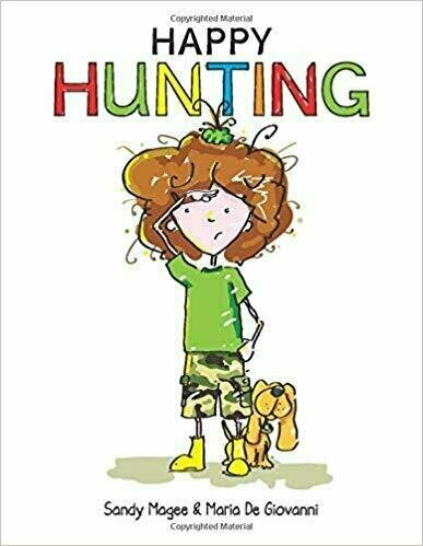 Happy Hunting - Children's Inspirational/Motivational