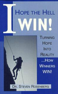 I Hope The Hell I Win: Turning Hope Into Reality: How Winners Win - Alternative Medicine