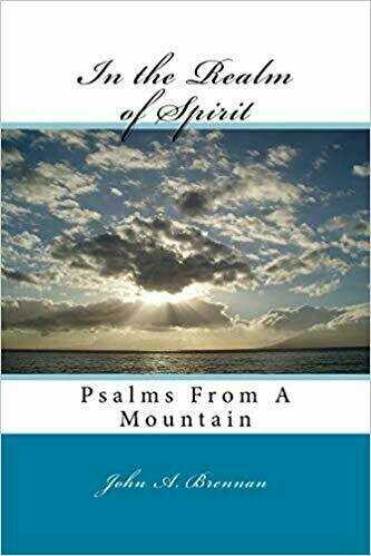 In the Realm of Spirit: Psalms from a Mountain - Poetry