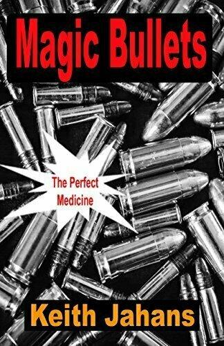 Magic Bullets - Thriller