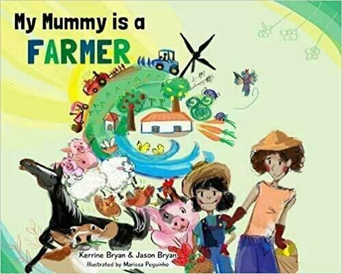 My Mummy is a Farmer - Picture Book - Ages 4 to 8