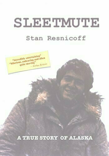 Sleetmute: A True Story of Alaska - Autobiography