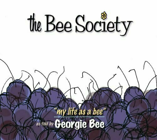 The Bee Society: My Life As A Bee - Humor