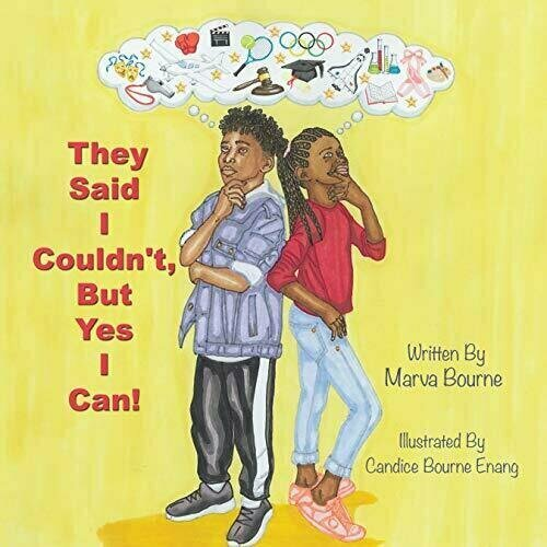 They Said I Couldn't, But Yes I Can! - Children's Inspirational/Motivational