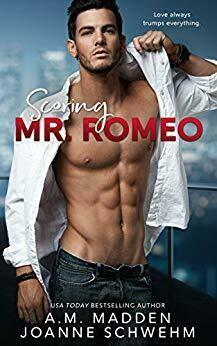 Scoring Mr. Romeo by A.M. Madden & Joanne Schwehm