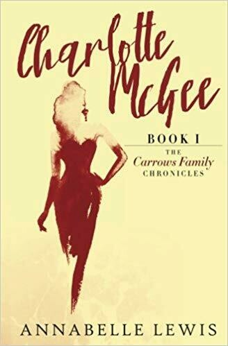 Charlotte McGee, Book 1 of the Carrows Family Chronicles by Annabelle Lewis