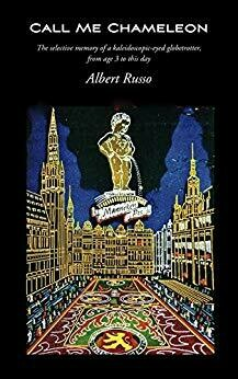 CALL ME CHAMLEON by Albert Russo