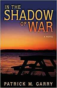 In the Shadow of War by Patrick M. Garry