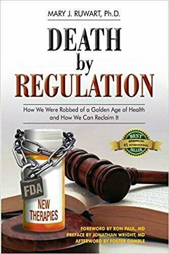Death by Regulation: How We Were Robbed of a Golden Age of Health and How We Can Reclaim It - Medical