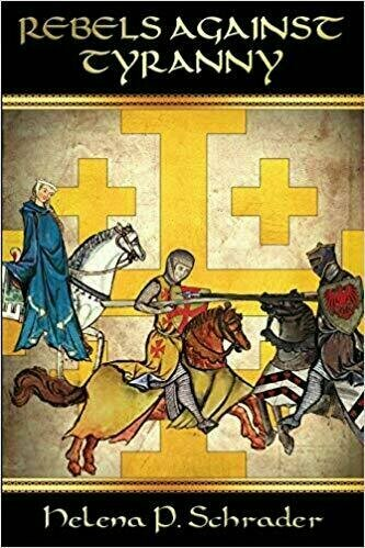 Rebels Against Tyranny: Civil War in the Crusader States - Historical