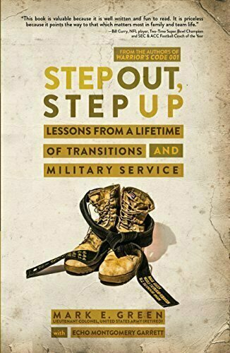 Step Out, Step Up: Lessons From a Lifetime of Transitions and Military Service - Military