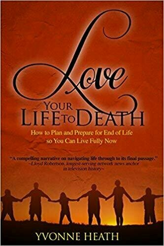 Love Your Life to Death - Death and Dying