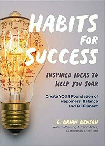 *Grand Prize Winner* Habits For Success: Inspired Ideas to Help You Soar - Motivational